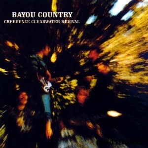 Creedence Clearwater Revival - Bayou Country (Vinyl) LP
