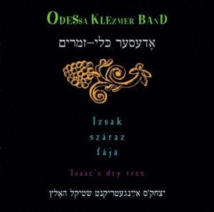 Odessa Klezmer Band - Izsák száraz fája CD