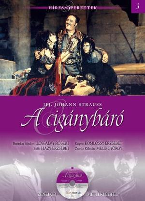 Híres Operettek 3. - Johann Strauss: A cigánybáró - könyv CD melléklettel