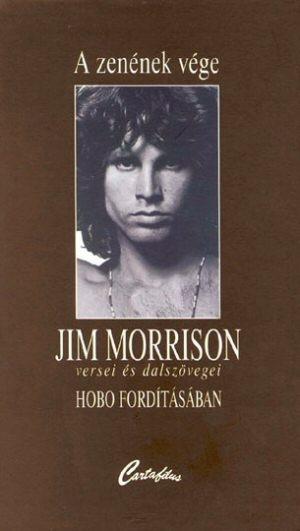 A zenének vége - Jim Morrison versei és dalszövegei Hobo fordításában - könyv