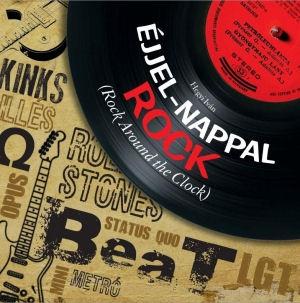 Hegyi Iván: Éjjel-nappal rock (Rock Around the Clock) könyv