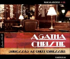 Agatha Christie: Gyilkosság az Orient expresszen (hangoskönyv) 6CD