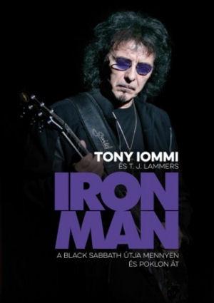 Tony Iommi, T. J. Lammers: Iron Man - A Black Sabbath útja mennyen és poklon át - könyv