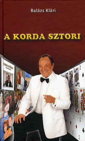 Balázs Klári: A Korda sztori - könyv