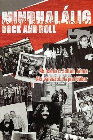 Mindhalálig rock and roll - Aki kérdez: Zoltán János, Aki válaszol: Hajnal Gábor - könyv