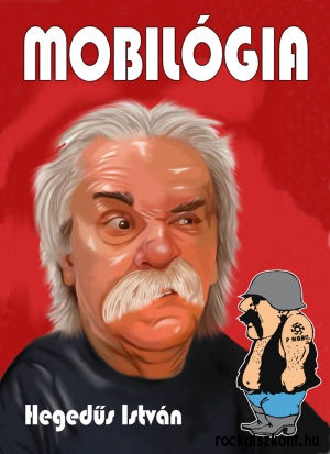 Hegedűs István: Mobilógia…