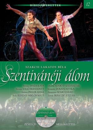 Híres Operettek 12. - Szakcsi Lakatos Béla: Szentivánéji álom - könyv CD melléklettel