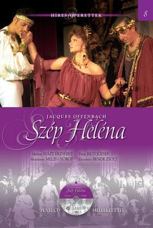 Híres Operettek 8. -  Jacques Offenbach: Szép Heléna - könyv CD melléklettel