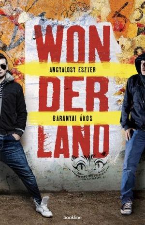 Angyalosy Eszter - Baranyai Ákos: Wonderland - könyv