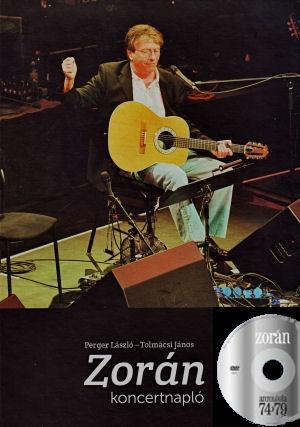 Zorán koncertnapló - könyv + Zorán: Antológia 74-79 - DVD