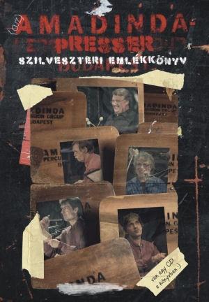 Amadinda - Presser: Szilveszteri emlékkönyv - CD melléklettel