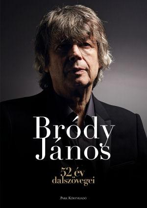 Bródy János: 52 év dalszövegei - könyv