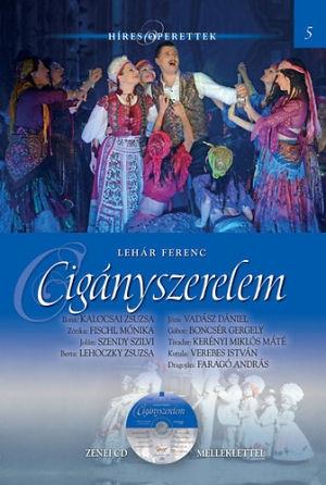 Híres Operettek 5. -  Lehár Ferenc: Cigányszerelem - könyv CD melléklettel