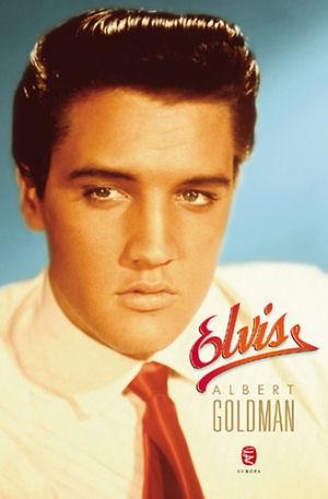 Albert Goldman: Elvis - könyv