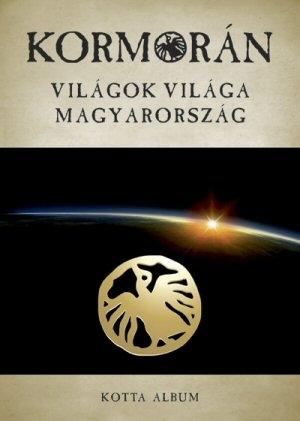 Kormorán - Világok Világa Magyarország - Kotta Album