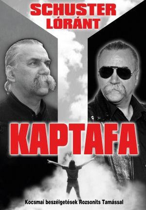 Schuster Lóránt: Kaptafa - Kocsmai beszélgetések Rozsonits Tamással - könyv