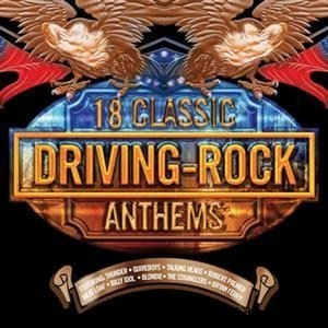 18 Classic Anthems - Driving-Rock - Various Artists CD