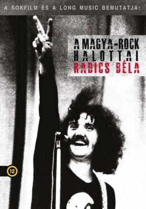 A Magya-Rock halottai - Radics Béla DVD