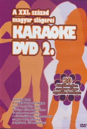 A XXI. század magyar slágerei 2. - Karaoke DVD