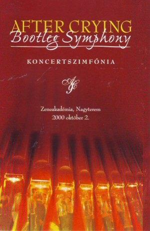 After Crying - Bootleg Symphony - Koncertszimfónia kazetta