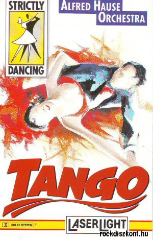 Alfred Hause Orchestra - Strictly Dancing: Tango - kazetta