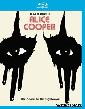 Super Duper Alice Cooper: Welcome To His Nightmare (Blu-ay)
