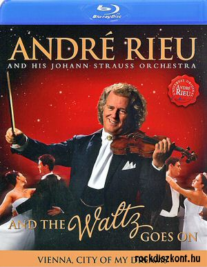 Andre Rieu And His Johann Strauss Orchestra - And The Waltz Goes On BD (Blu-ray Disc)