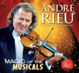 Andre Rieu & The Johann Strauss Orchestra - Magic of the Musicals CD