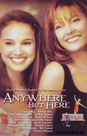 Anywhere But Here (Mindenütt jó) - Music From The Motion Picture - kazetta
