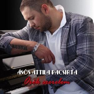 Ásós Attila Pacsirta - Örök szerelem CD