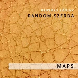 Barabás Lőrinc Random Szerda - Maps CD