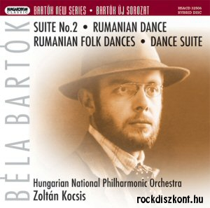 Bartók Béla - Suite No 2 + Dance Suite SACD