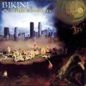 Bikini - A világ végén CD - B - CD (magyar) - Rock Diszkont - 1068 ... 227d44f83c