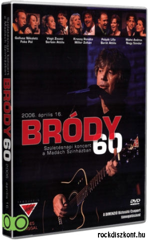 Bródy 60 - Születésnapi koncert a Madách Színházban DVD