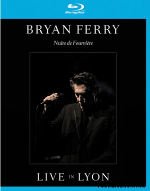 Bryan Ferry - Nuits de Fourviere - Live In Lyon - BD (Blu-ray Disc)