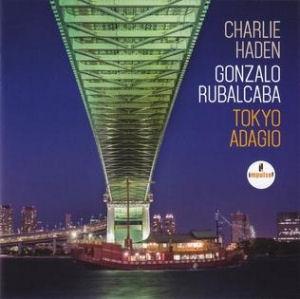 Charlie Haden - Gonzalo Rubalcaba - Tokyo Adagio CD