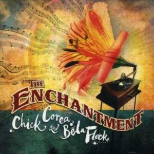 Chick Corea and Béla Fleck - The Enchantment CD