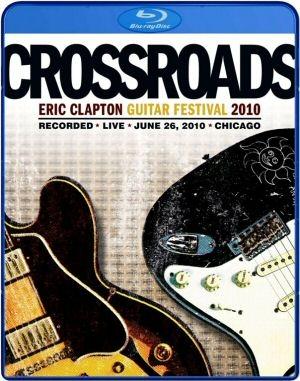 Crossroads - Eric Clapton Guitar Festival 2010 - 2BD (Blu-ray Disc)
