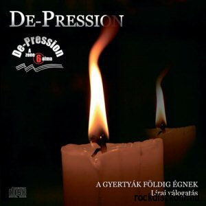 De-Pression - A gyertyák földig égnek - Lírai válogatás CD