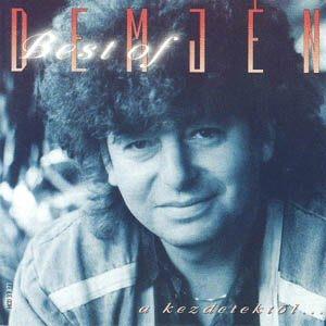 Demjén Ferenc - Best of / A kezdetektől... CD
