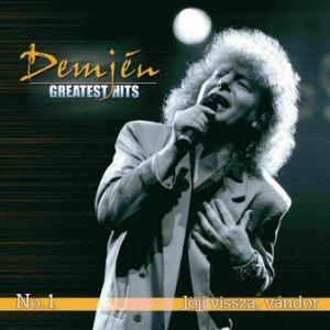 Demjén Ferenc - Greatest Hits No. 1. - Jöjj vissza, vándor CD