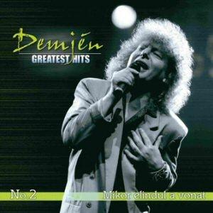 Demjén Ferenc - Greatest Hits No. 2. - Mikor elindul a vonat CD