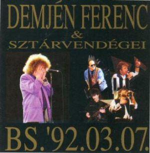 Demjén Ferenc és Sztárvendégei - BS. 92.03.07. CD