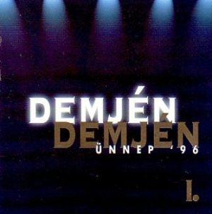Demjén Ferenc - Ünnep 96 - I. CD