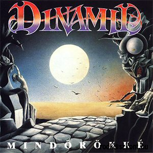 Dinamit - Mindörökké CD