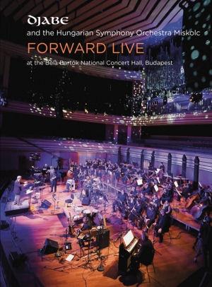 Djabe and the Hungarian Symphony Orchestra Miskolc - Forward Live 2CD+2DVD (64 oldalas Mediabook)