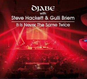 Djabe with Steve Hackett & Gulli Briem - It Is Never The Same Twice CD+DVD