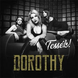 Dorothy - Tessék! CD