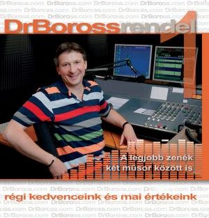 Dr. Boross rendel 1. - A legjobb zenék két műsor között is / Régi kedvenceink és mai értékeink CD