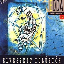 Edda Művek - Elveszett illúziók (Edda 15) CD